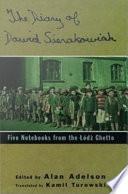 The Diary of Dawid Sierakowiak   Five Notebooks from the Lodz Ghetto
