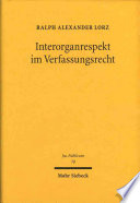 Interorganrespekt im Verfassungsrecht