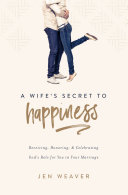 A Wife   s Secret to Happiness
