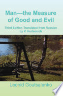 Man—the Measure of Good and Evil