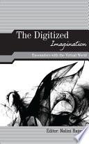 The Digitized Imagination