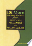 101 More Questions   Answers about Standards  Assessment  and Accountability