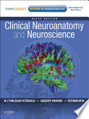 Clinical Neuroanatomy and Neuroscience E Book