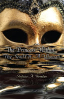 The Princess Within  The Soul Of A Woman