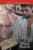 The Collared Pup  Cedar Falls 2   Siren Publishing Classic Manlove