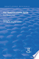 The Victorian Comic Spirit  New Perspectives