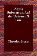 Aquis Submersus  Auf Der Universitat Lore