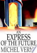 An Express of the Future