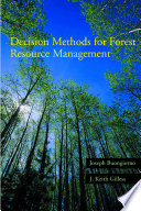 Decision Methods For Forest Resource Management