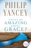 Ebook What's So Amazing About Grace? Epub Philip Yancey Apps Read Mobile