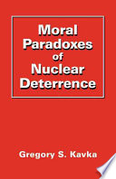 Moral Paradoxes of Nuclear Deterrence