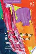 Careful Eating  Bodies  Food and Care