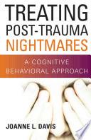 Treating Post Trauma Nightmares