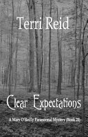 Clear Expectations   a Mary O Reilly Paranormal Mystery