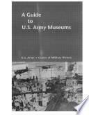 Guide to U S  Army Museums