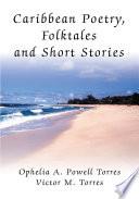 Caribbean Poetry  Folktales and Short Stories