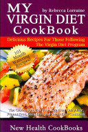 My Virgin Diet Cookbook
