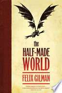 The Half Made World