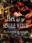 Hex and the Single Witch