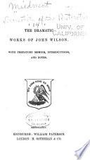 Dramatists of the Restoration: John Wilson