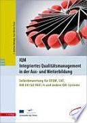 IQM – Integriertes Qualitätsmanagement in der Aus- und Weiterbildung