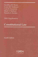 Constitutional Law  2003 Case Supplement