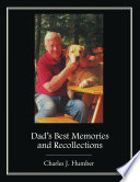 Dad's Best Memories and Recollections