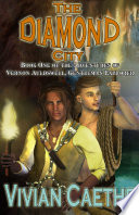 The Diamond City  Book One of the Adventures of Vernon Auldswell  Gentleman Explorer Book PDF