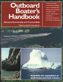 The Outboard Boater s Handbook  Advanced Seamanship and Practical Skills