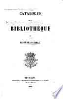 Catalogue de la bibliothèque du Dépôt de la Guerre