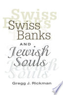 Swiss Banks and Jewish Souls