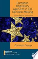 European Regulatory Agencies In Eu Decision Making