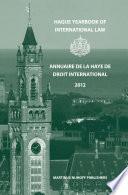 illustration du livre Hague Yearbook of International Law / Annuaire de La Haye de Droit International, Vol. 25 (2012)