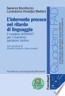 L intervento precoce nel ritardo di linguaggio  Il modello INTERACT per il bambino parlatore tardivo