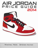 Air Jordan Price Guide 2014 Book PDF