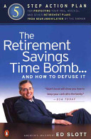 The Retirement Savings Time Bomb and How to Diffuse It