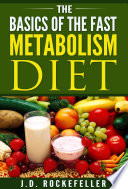 The Basics of the Fast Metabolism Diet