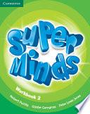 Super Minds Level 2 Workbook book