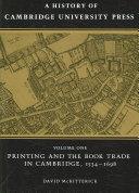 A History of Cambridge University Press: Volume 1, Printing and the Book Trade in Cambridge, 1534-1698