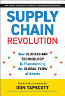 Supply Chain Revolution: How Blockchain Is Transforming the Global Flow of Assets