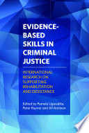 Evidence based skills in criminal justice