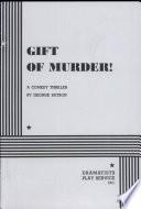 Gift of Murder