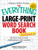 The Everything Large Print Word Search Book  Volume II