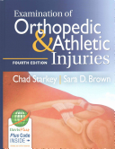 Examination of Orthopedic and Athletic Injuries   the Orthopedic and Athletic Injury Examination Handbook  3rd Ed