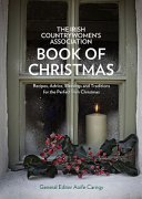 The Irish Countrywomen s Association Book of Christmas