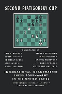 Second Piatigorsky Cup International Grandmaster Chess Tournament Held in Santa Monica, California August 1966 The Strongest Chess Tournament Ever Held