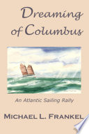 Dreaming of Columbus For The Quincentenary Celebration Of
