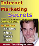 Internet Marketing Secrets of 100 Percent Instant Commission