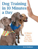 Dog Training in 10 Minutes a Day