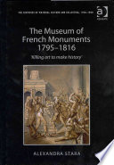The Museum of French Monuments 1795 1816